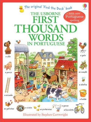 First Thousand Words in Portugese - Heather Amery