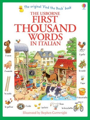 First Thousand Words in Italian - Heather Amery
