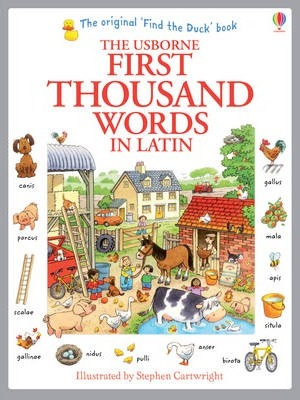 First Thousand Words in Latin - Heather Amery