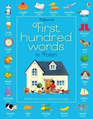 First Hundred Words in Polish - Heather Amery