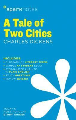 A Tale of Two Cities SparkNotes Literature Guide - SparkNotes