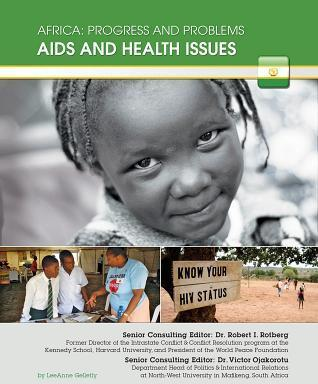 Aids and Health Issues - Africa Progress and Problems - LeeAnne Gelletly