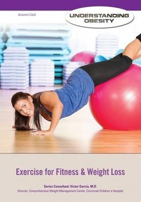 Exercise for Fitness and Weight Loss  - Understanding Obesity - Victor Garcia