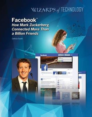Facebook - Mark Zuckerberg - Wizards of Technology - Lisa Albers