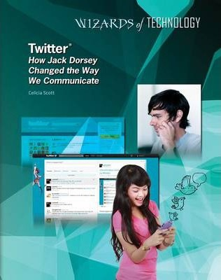 Twitter - Jack Dorsey - Wizards of Technology - Lisa Albers