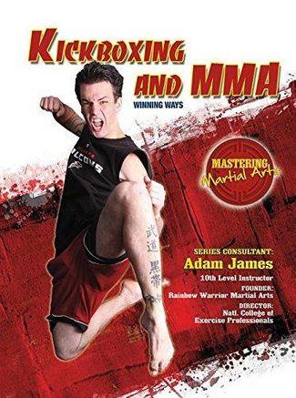 Kickboxing and MMA: Winning Ways - Nathan Johnson