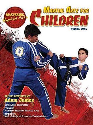 Martial Arts for Children: Winning Ways - Nathan Johnson