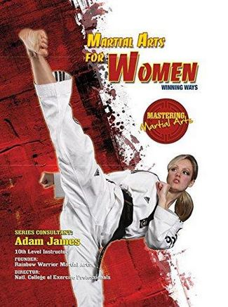 Martial Arts for Women: Winning Ways - Eric Chaline