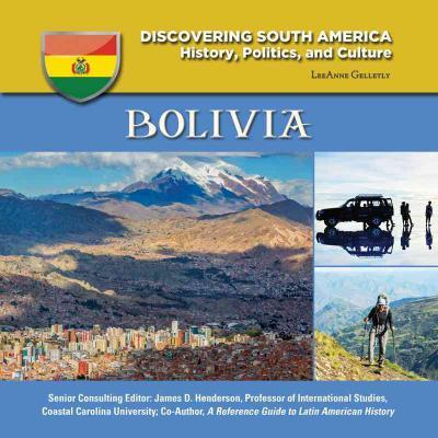 Bolivia  - Discovering South America - LeeAnne Gelletly