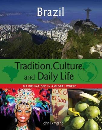 Brazil - Major Nations in a Global World - John Perritano