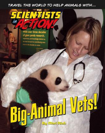 Big-Animal Vets  - Scientists in Action - Mari Rich