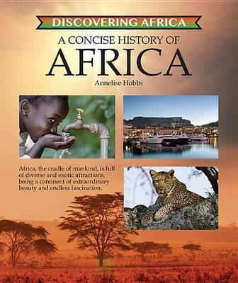Concise History of Africa - Discovering Africa - Annelise Hobbs