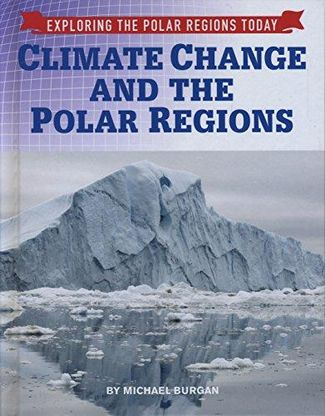 Climate Change and the Polar Regions - Burgan