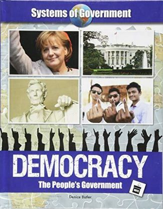Democracy: The People's Government - Denice Butler