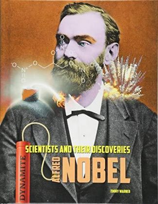 Alfred Nobel - Timmy Warner