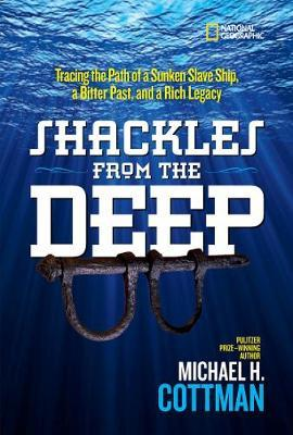 Shackles From the Deep: Tracing the Path of a Sunken Slave Ship