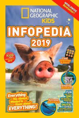 National Geographic Kids Infopedia 2019 (Infopedia) - National Geographic Kids