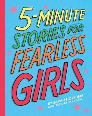 5-Minute Stories for Fearless Girls - Sarah Howden