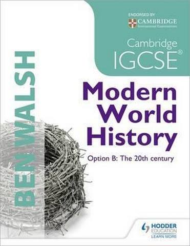 Cambridge IGCSE Modern World History - Ben Walsh