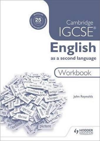 Cambridge IGCSE English as a second language workbook - John Reynolds