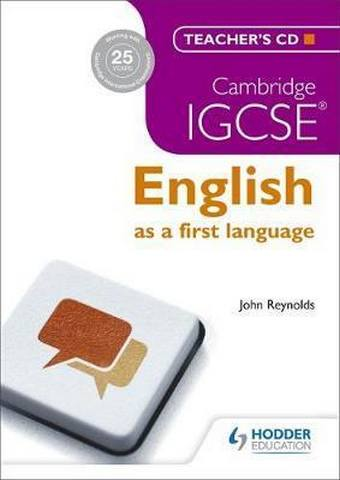 Cambridge IGCSE English First Language Teacher's CD 3ed - John Reynolds