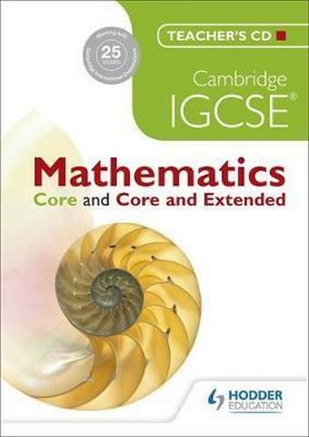 Cambridge IGCSE Mathematics Core and Core and Extended Teachers CD -