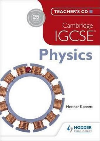 Cambridge IGCSE Physics Teacher's CD - Tom Duncan