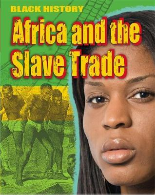 Black History: Africa and the Slave Trade - Dan Lyndon