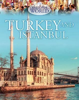 Developing World: Turkey and Istanbul - Philip Steele