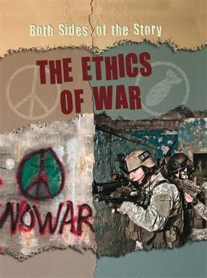 Both Sides of the Story: The Ethics of War - Patience Coster