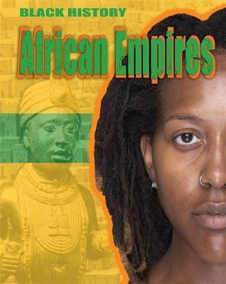 Black History: African Empires - Dan Lyndon