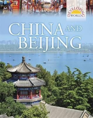Developing World: China and Beijing - Philip Steele