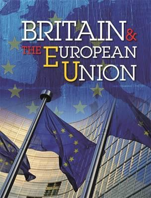 Britain and the European Union: A comprehensive guide for children - Simon Adams