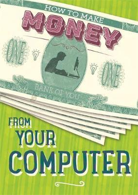 How to Make Money from Your Computer - Rita Storey