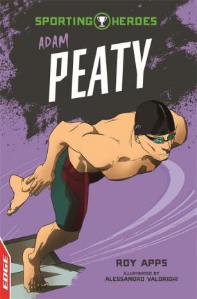 EDGE: Sporting Heroes: Adam Peaty - Roy Apps