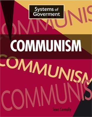 Systems of Government: Communism - Sean Connolly