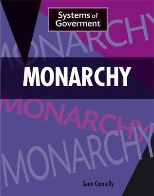 Systems of Government: Monarchy - Sean Connolly
