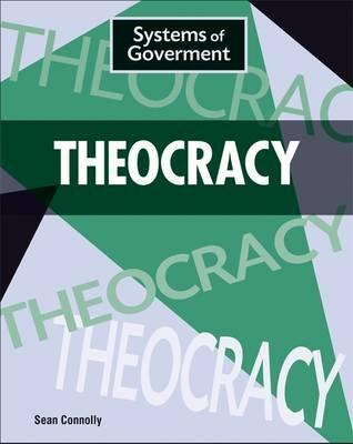 Systems of Government: Theocracy - Sean Connolly
