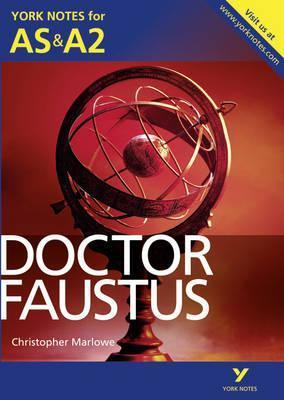 Doctor Faustus: York Notes for AS & A2 - Jill Barker
