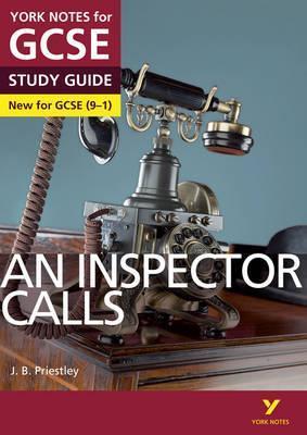 An Inspector Calls: York Notes for GCSE (9-1) - John Scicluna