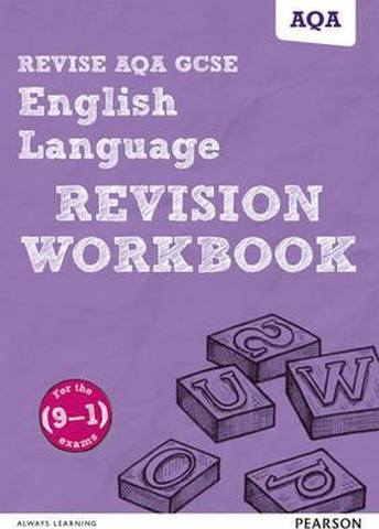 Revise AQA GCSE English Language Revision Workbook: for the (9-1) qualifications - Harry Smith