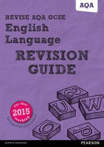 Revise AQA GCSE (9-1) English Language Revision Guide: with FREE online edition - Harry Smith