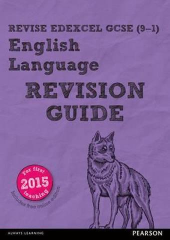 Revise Edexcel GCSE (9-1) English Language Revision Guide: with FREE online edition - Julie Hughes