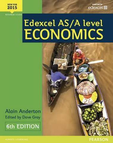 Edexcel AS/A Level Economics Student book + Active Book - Alain Anderton