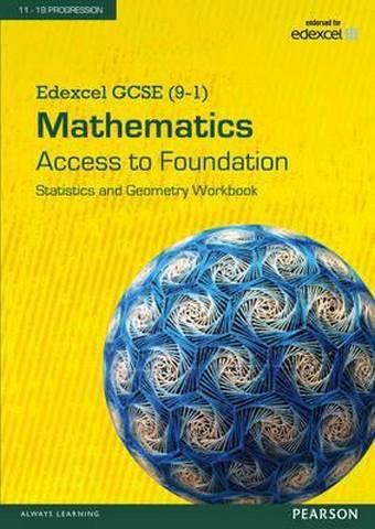 Edexcel GCSE (9-1) Mathematics - Access to Foundation Workbook: Statistics & Geometry pack of 8 -