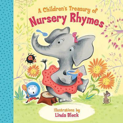 A Children's Treasury of Nursery Rhymes - Linda Bleck