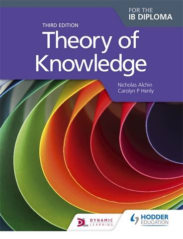 Theory of Knowledge Third Edition - Nicholas Alchin