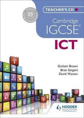 Cambridge IGCSE ICT Teacher's CD - Brian Sargent