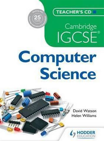 Cambridge IGCSE Computer Science Teacher's CD - Helen Williams