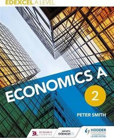 Edexcel A level Economics A Book 2 - Peter Smith